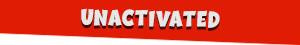 unactivated